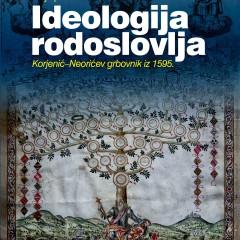 Stjepan Ćosić, Ideologija rodoslovlja. Korjenić-Neorićev grbovnik iz 1595. Dubrovnik, Zavod za povijesne znanosti HAZU u Dubrovniku: 2015.