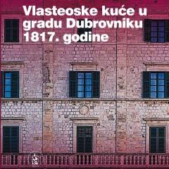 Ivana Lazarević, Vlasteoske kuće u gradu Dubrovniku 1817. godine