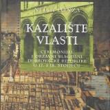 Nella Lonza, Kazalište vlasti. Dubrovnik: Zavod za povijesne znanosti HAZU u Dubrovniku, 2009.