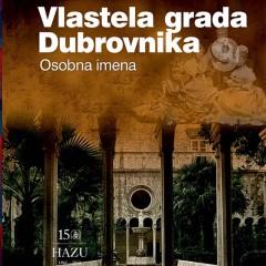 Nenad Vekarić. Vlastela grada Dubrovnika, sv. 9. Osobna imena. Zagreb-Dubrovnik: Zavod za povijesne znanosti HAZU u Dubrovniku, 2018.