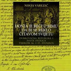 Nikša Varezić, Dosta je reći u Rimu da bi se reklo čitavom svijetu.